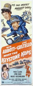 It's the movies maddest days - Bud Abbott and Lou Costello Meet the Keystone Kops - artwork movie poster