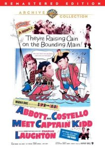 Abbott and Costello Meet Captain Kidd - they're raising cain on the bounding main - Charles Laughton - DVD