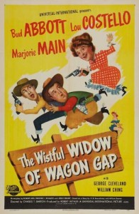 The Wistful Widow of Widow's Gap movie poster - starring Bud Abbott and Lou Costello, with Marjorie Main
