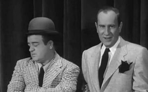 Lou Costello and Bud Abbott do the You're 40, she's 10 routine