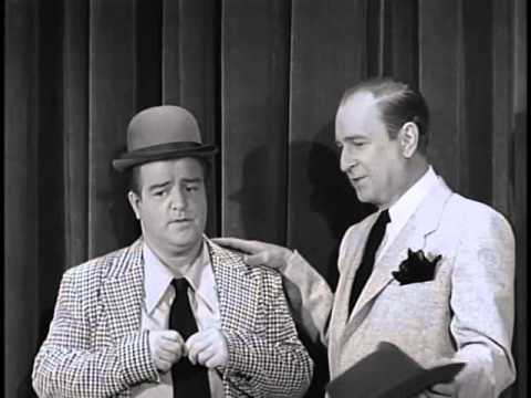 You're 40, she's 10 - A classic Abbott and Costelloskit, where Bud Abbotttries to play a prank on Lou Costello, only for Lou to use his clownish math skills.