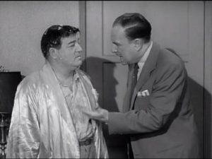 Lou Costello and Bud Abbott in The Pigeon, The Abbott and Costello Show season 2