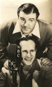 Lou Costello and Bud Abbott on the radio