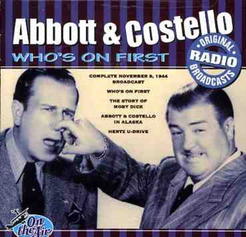 Who's on First: Collection Routines from 1940's by Abbott & Costello